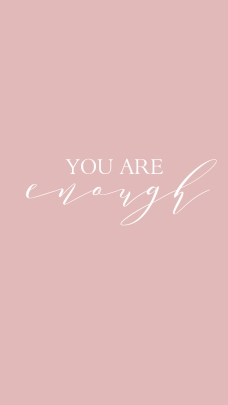 YOU ARE ENOUGH1